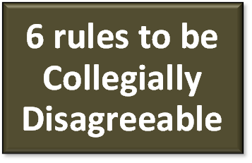 6 rules to be collegially disagreeable