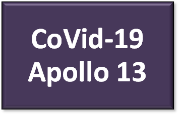 Apollo 13 versus CoVid-13