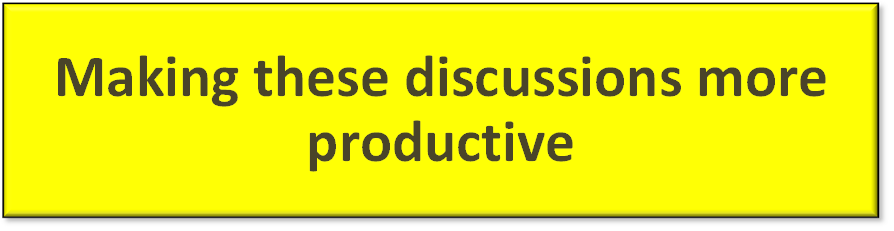 Making these discussions more productive
